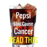 Pepsi May Cause Cancer, Company Admits