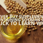 Warning: Avoid Supplements Containing Soybean Oil